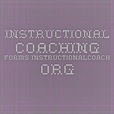 Instructional Coaching forms instructionalcoach.org