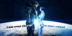 -i am your shield -i am your sword   #quote #halo  #master #chief #spartan #cortana #john #117