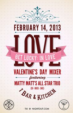Santa Barbara, CA Valentine's Day Mixer: Roses are Red, Violets are Blue, this invitation is for all of you!    Bring a date or two, to this little soiree,  come celebrate SB life on Valentine's Day! Click flyer for more >>