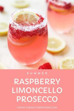 Raspberry Limoncello Prosecco Summer Spritzer Cocktail Recipe Raspberry Limoncello Prosecco summer sparkling cocktail recipe made with premium Italian sparkling prosecco and fresh raspberry and lemon for garnish. - The Southern Thing Refreshing Summer Cocktails, Summer Drinks, Fun Drinks, Pool Drinks, Beverages, Limoncello Cocktails, Vodka Cocktails, Sparkling Wine Cocktail Recipes, Cocktail Recipes For A Crowd