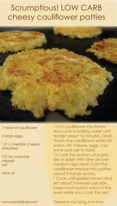 Low Unwanted Fat Cooking For Weightloss Low Carb Cauliflower Patties Scrumptious Low Carb Recipe Easy Cheesy Cauliflower Patties. Diabetic Recipes, Diet Recipes, Vegetarian Recipes, Cooking Recipes, Healthy Recipes, Easy Recipes, Recipies, Diabetic Snacks, Banting Recipes