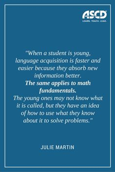 Julie Martin brings up valid points on the importance of math in the classroom.