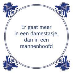 Tegeltjeswijsheid.nl - een uniek presentje - Er gaat meer in een damestasje