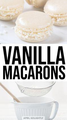 Vanilla Macarons Recipe - Easy French Macarons You Can Make recipe macaroons Vanilla Macarons Recipe - Easy French Macarons You Can Make Vanilla Macaron Recipes, French Macaroon Recipes, Macaroon Cookies, French Macaroons, Easy Macaron Recipe, Best Macaroon Recipe, Easy French Recipes, French Desserts, Gastronomia