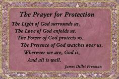 Prayers for Strength and Protection by James Dillet Freeman