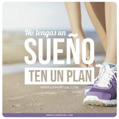 No tengas un sueño, ten un plan