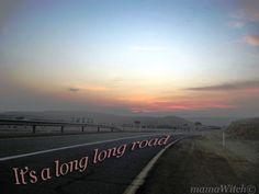 it's a long, long road