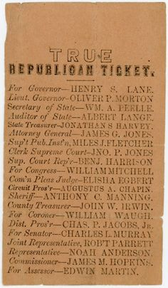 True Republican Ticket- Congressional and state election ticket for Elkhart County, Indiana, listing Republican congressional candidates and candidates for Indiana state, county, and local offices. Lincoln and Hamlin are not listed on this ticket.