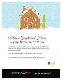 "Tell me this isn't the cutest flyer to promote your gingerbread making program! LibraryAware users can find it in flyers by searching ""gingerbread""."