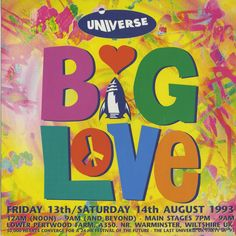 Universe - Big Love Weekender. A4 Rave Flyer, August 1993