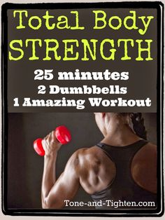 Total Body Strength Workout you can do at home with dumbbells on Tone-and-Tighten.com