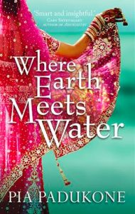Our review of 'Where Earth Meets Water' by Pia Padukone