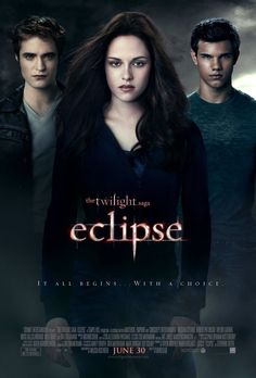 The Twilight Saga: Eclipse (2010) -- It all begins... with a choice. In the third chapter of Stephenie Meyers phenomenal Twilight saga, Bella Swan is surrounded by danger as Seattle is hit by a string of murders and an evil vampire continues her quest for revenge. In the midst of it all, Bella is forced to choose between her love, Edward Cullen, and her friend, Jacob Black--knowing that her decision may ignite the ageless struggle between vampire and werewolf.