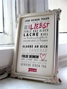 Lebe Deinen Traum Denke immer positiv und tue was Du liebst... *Preise und Formate* -DIN A4 (21x30) = 9,50€ zzgl. 2€ Versand -DIN A3 (29,7x42) = 14,90€ zzgl. 5€ Versand...