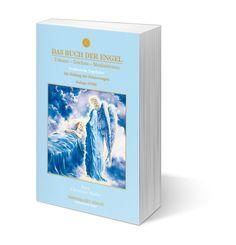 Das Buch der Engel, Die Heilung der Erinnerungen -  Traditionelle Engellehre  Verlag UCM