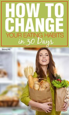 Eating habits are hard to break, especially the ones we've been living with since childhood. But you have the power to change. In fact, you can start today. We're sharing a week-by-week guide on how to change your eating habits in 30 days. #cleaneating #healthyliving