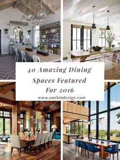 40 Most amazing dining spaces featured on 1 Kindesign for 2016 Modern Lake House, Modern House Design, Rustic Contemporary, Modern Rustic, Modern Barn, Spanish Style Homes, Construction, Mediterranean Home Decor, Restaurant