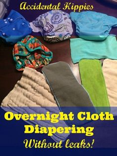 Think you can't cloth diaper overnight? You can! Keep it easy and leak-free with these ideas!