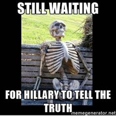 I don't trust her to be honest or moral in any circumstance.  Hillary is for Hillary.