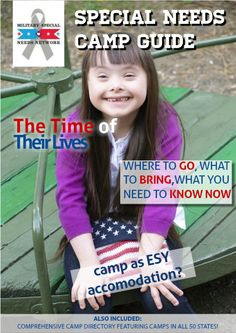 Check out the Special Needs Camp Guide created by the Military Special Needs Network