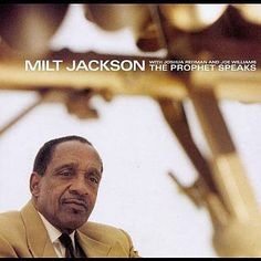 "Milt Jackson ""The Prophet Speaks"""