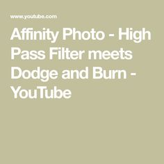 Affinity Photo - High Pass Filter meets Dodge and Burn Photography Software, Photography Cheat Sheets, Photoshop Tutorials Youtube, Affinity Photo, Photo Tutorial, Photo Tips, Dodge, Burns, Filters
