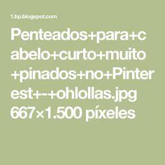 Penteados+para+cabelo+curto+muito+pinados+no+Pinterest+-+ohlollas.jpg 667×1.500 píxeles