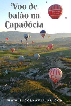 """Voar de balão é um passeio obrigatório na Capadócia. Essa região da Turquia, que ficou famosa no Brasil por causa da novela """"Salve Jorge"""" tem umas formações geológicas surreais, o que deixa linda a vista do alto."""