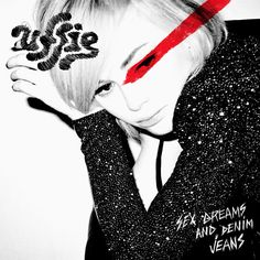 Uffie - Sex, Dreams and Denim Jeans (2010)