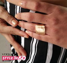Just like you, your accessories need to be bold as well! Go for a chunky metallic gold ring that goes with everything.  For more style tips, watch Vogue Eyewear MTV #Stylein60: mtvindia.com/style