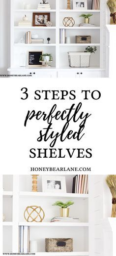 HOW TO STYLE BOOKSHELVES #organization #diy #diyprojects #bookshelves