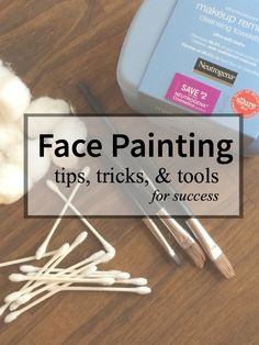 Tips, Tricks, and Tools for successful face-painting