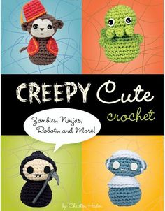 """""""Attack of the Cute! Creepy Cute Crochet features more than 20 unique patterns for totally lovable zombies, ninjas, Vikings, vampires, aliens, robots, and even Death himself. Each easy-to-follow pattern is presented with step-by-step diagrams, hilarious commentary, and full-color photographs of the bloodcurdlingly sweet creatures in their natural environments. Creepy Cute Crochet comes complete with helpful …"""