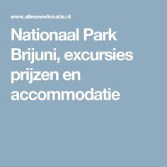 Nationaal Park Brijuni, excursies prijzen en accommodatie