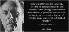 Edward Weston quote on photography.