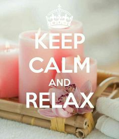 Relax........