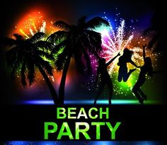 beach party night - Google Search