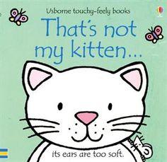 Thats Not My Kitten (Usborne Touchy Feely) by Fiona Watt Fiona Watt Rachel Wells 0746071485 9780746071489 Fiona Watt, Bright Pictures, Helping Children, Young Children, Language Development, Baby Development, Reading Levels, Illustrations, Libros