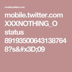 mobile.twitter.com XXXNOTHING_O status 891935006431387648?s=09