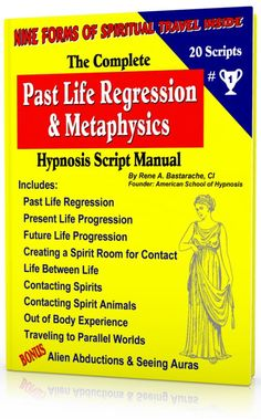 The Past Life Regression and Metaphysics Hypnosis Script Manual.  Would you Like to Add PLR or Metaphysics Sessions to your Practice? Now you can!