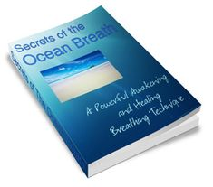 Secrets of the Ocean Breath - Revolutionary breathing technique relieves stress and helps relax the ocean breath.   www.digitalbookshops.com  #self #help #StressManagement