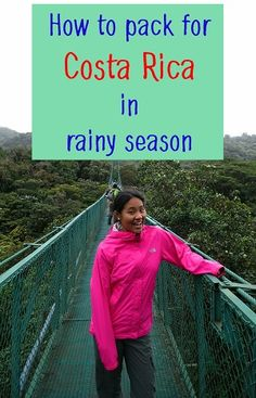 packing for rainy season in costa rica - a helpful guide to help you decide what to bring so you come prepared for the rain