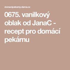 0675. vanilkový oblak od JanaC - recept pro domácí pekárnu Pizza