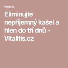 Eliminujte nepříjemný kašel a hlen do tří dnů - Vitalitis.cz