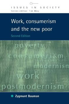 12 best ps modernidade e globalizao images on pinterest work consumerism and the new poor issues in society by zygmunt bauman fandeluxe Choice Image