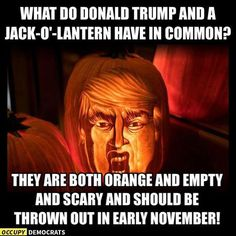 Frightfully Funny Halloween Memes and Cartoons: Trump and a Jack-O'-Lantern Funny Halloween Memes, Trump Halloween, Halloween 2020, Trump Picture, New Funny Videos, Stupid People, Scary People, That Way, I Laughed