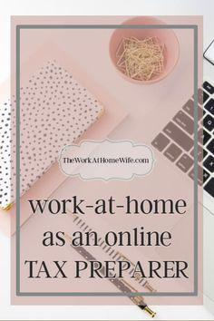 At-home tax preparation and tax advising are two fantastic work-at-home opportunities for anyone with a bookkeeping or accounting background.