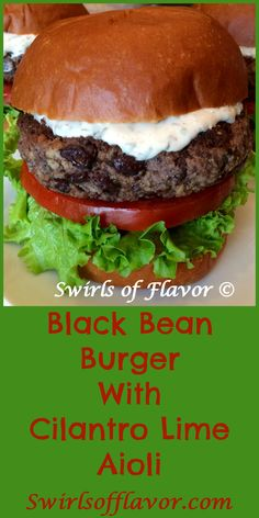 Black bean burgers perfectly seasoned with chili powder and cumin are topped with a creamy aioli bursting with the fresh flavors of cilantro and lime.Meatless Monday never tasted so good! Slider Recipes, Burger Recipes, Grilling Recipes, Mexican Food Recipes, Real Food Recipes, Vegetarian Recipes, Cooking Recipes, Cilantro Lime Sauce