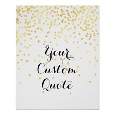 Quirky Home Decor Gold confetti Personalized quote art print custom Art Prints Quotes, Wall Art Quotes, Quote Art, Gold Quotes, Laughing Quotes, Shopping Quotes, E 7, Gold Confetti, Quote Posters