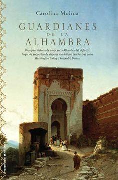 1-GUARDIANES DE LA ALHAMBRA de Carolina Molina (Roca Editorial)